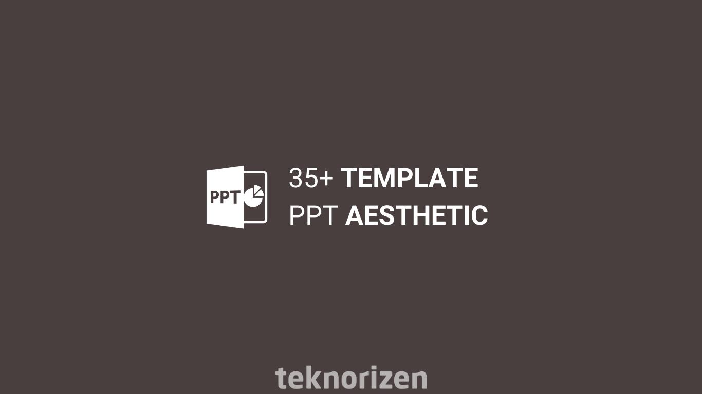 √ 35+ Template PPT Aesthetic Gratis - TeknoRizen