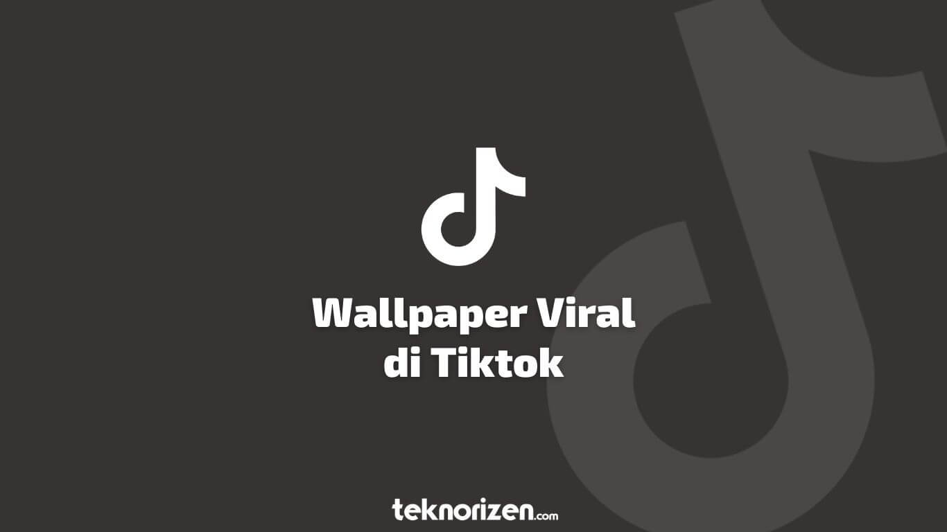 Tik Tok Wallpaper Viral  👉first follow this page 👉contact us ...